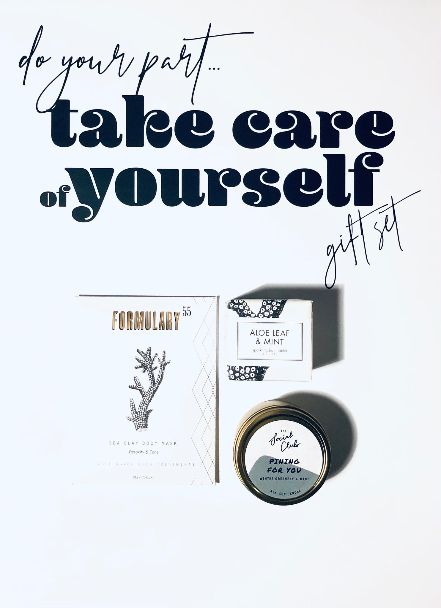 Do Your Part - Self Care - Gift Set