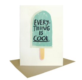 Everything is Cool - Card