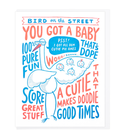 Bird on the Street Baby - Card