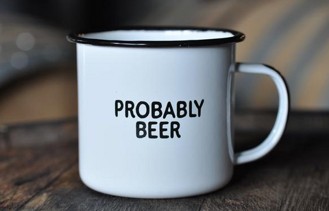 Probably Beer - Enamel Mug