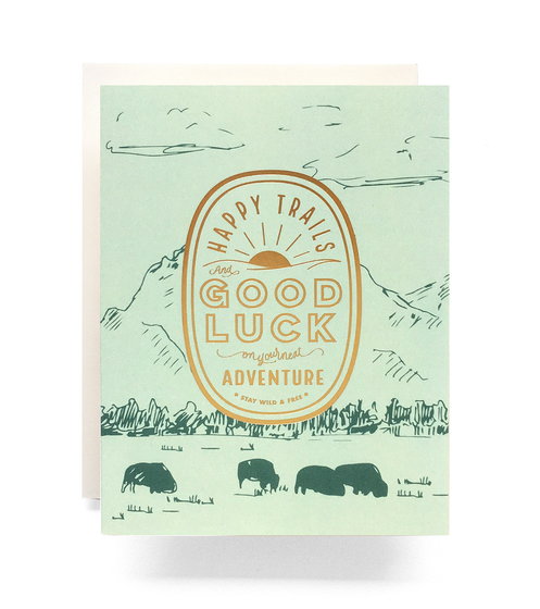 Happy Trails - Good Luck - Card