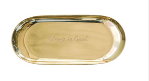 Change is Good - Brass tray
