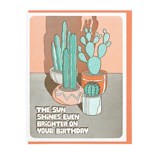 The Sun Shines Even Brighter On Your Birthday - Card