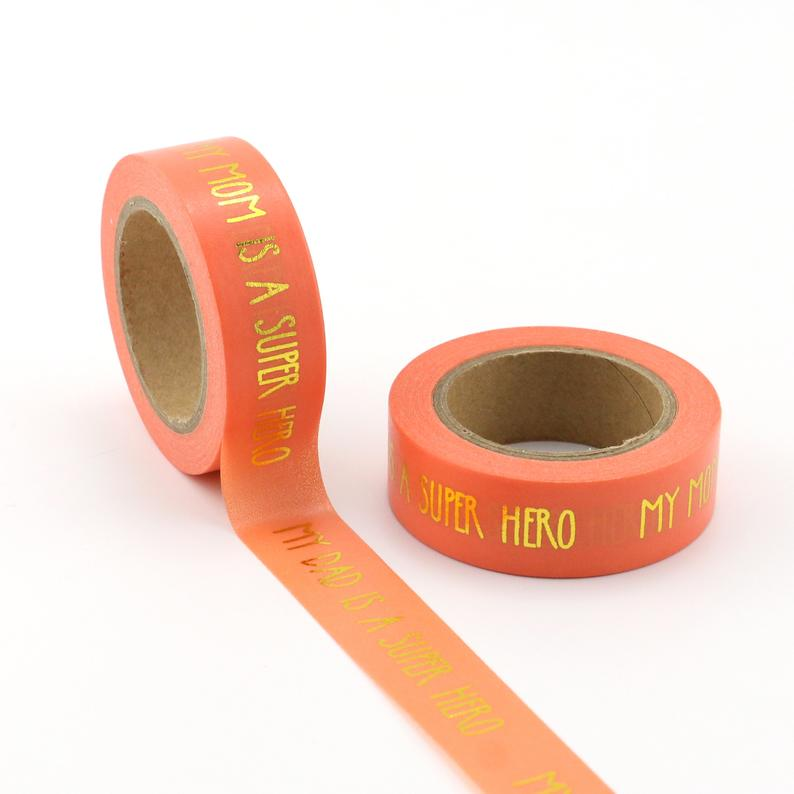 My Mom Is A Super Hero Foil - Washi Tape