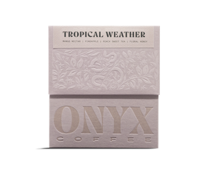 Tropical Weather Blend - Onyx Coffee