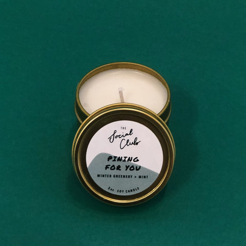Pining For You - Tin Candle - 4oz