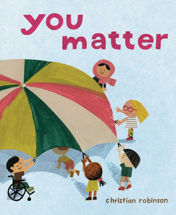 You Matter by Christian Robinson