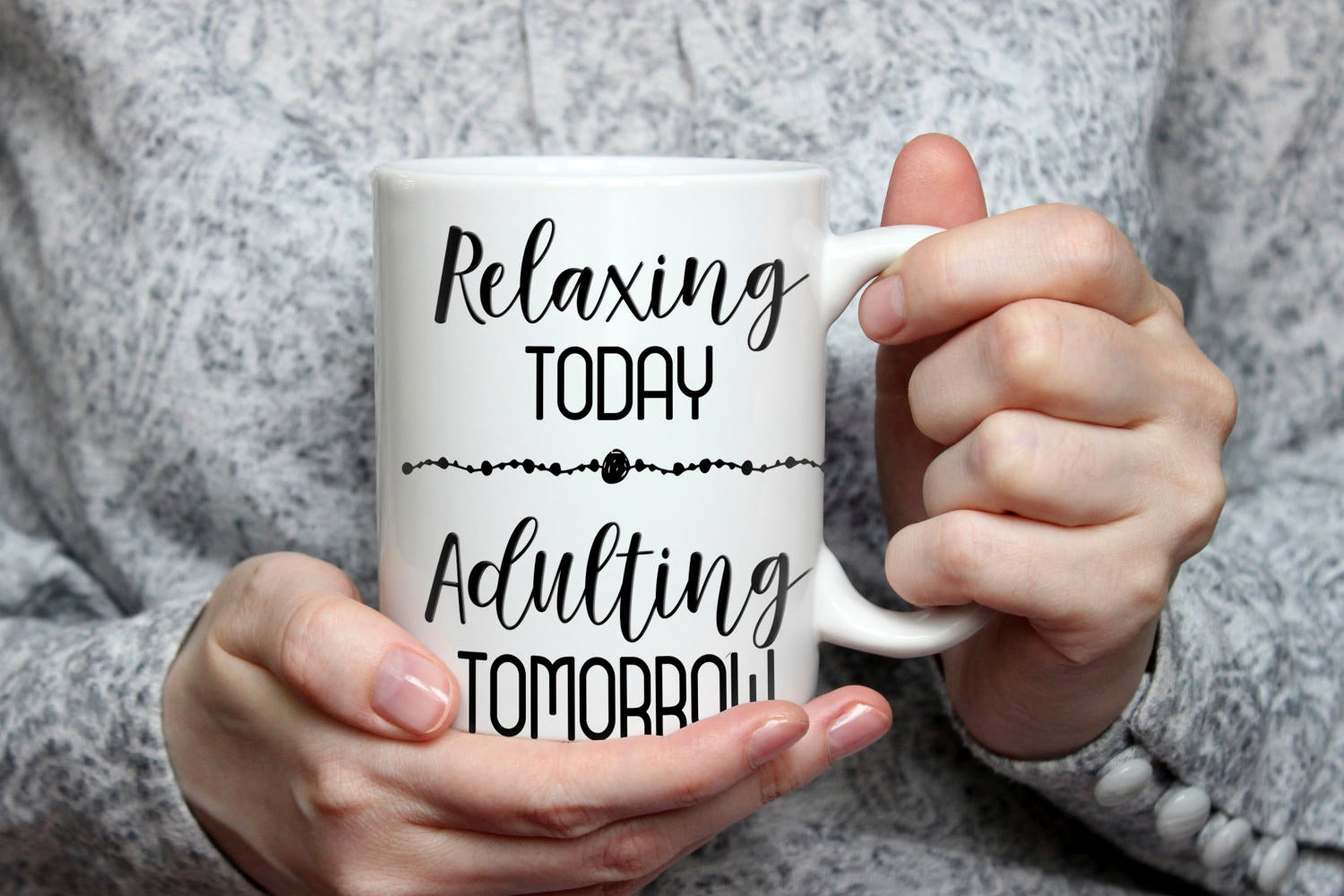 Relaxing Today - Adulting Tomorrow Coffee Mug  | Mommy to Be Gift | Mother's Day Gift | Birthday Gift | Coffee Gift | Baby Shower Gift
