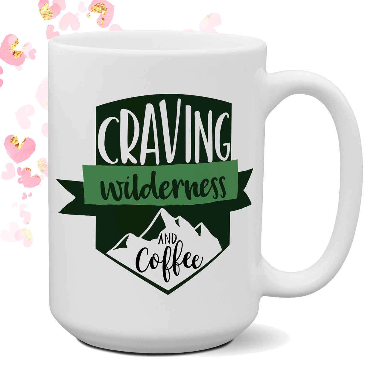 Craving Wilderness 15 oz coffee mug Camper Gift Nature Happy Camper Outdoor Theme Gift for Him