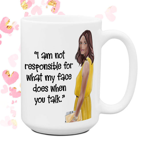 Not Responsible for What My Face Does Funny Coffee Cup Mug Coworker Work Friend Gift for Her