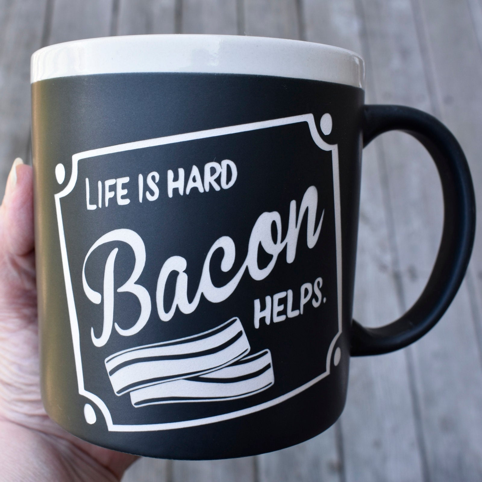 Jumbo Chalkboard Life is Hard Bacon Helps Coffee Mug | Funny Coffee Mug | Bacon Lover Gift | Funny Bacon Gifts | Camper Gift | Camping Gift