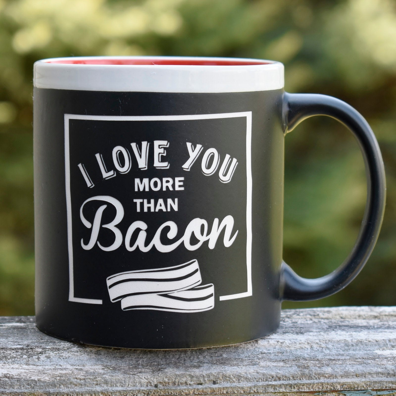 Jumbo Chalkboard I Love You More Than Bacon Coffee Mug | Funny Coffee Mug | Bacon Lover | Father's Day Gift | Camper Gift | Camping Gift