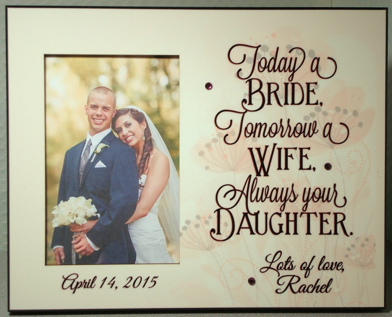 Parent Personalized Photo Wedding Gift from Daughter Today a Bride - Always your Daughter