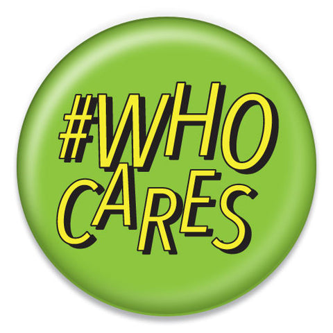 # Who Cares