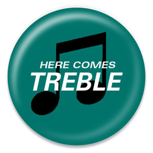 Here Comes Treble - ChattySnaps
