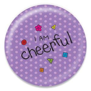 I Am Cheerful