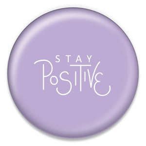Stay Positive - ChattySnaps
