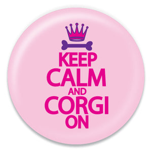 Keep Calm and Corgi On Pink - ChattySnaps