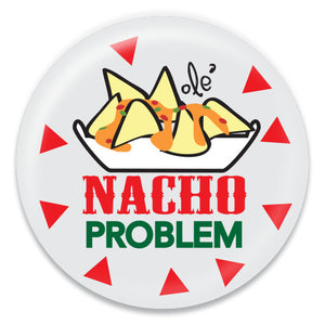 Nacho Problem - ChattySnaps