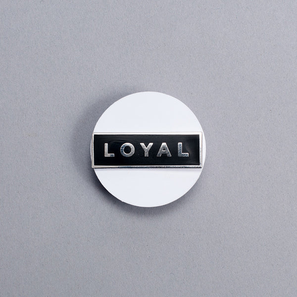 Enamel Pin - Loyal