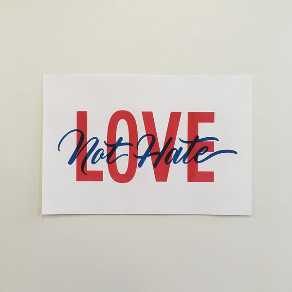Love Not Hate - Print