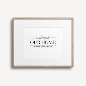 Welcome To Our Home Custom Print