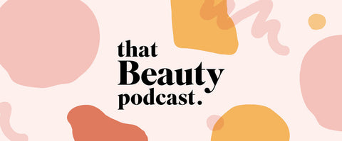 That Beauty Podcast
