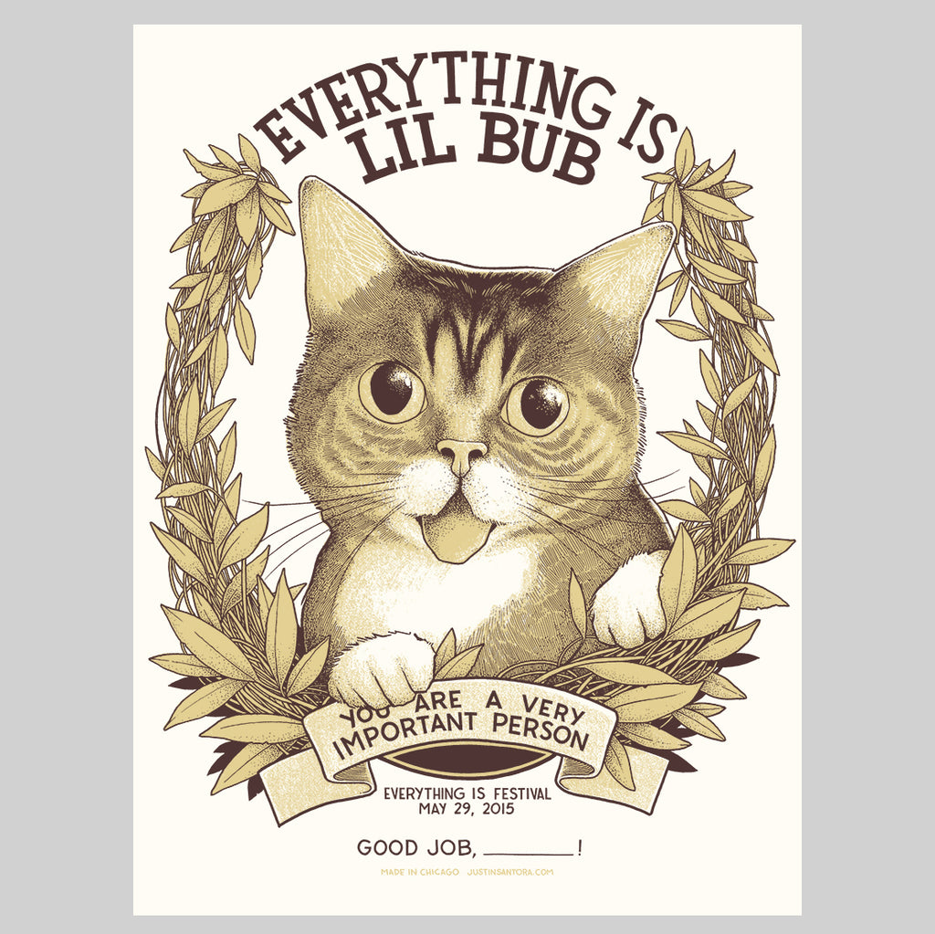 "Limited Edition Art Print (signed) - ""Everything is Lil BUB"" - Portland, OR, 2015"