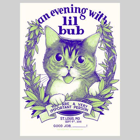 "Limited Edition Art Print  - ""An Evening With Lil BUB"" - St. Louis, MO, 2015"