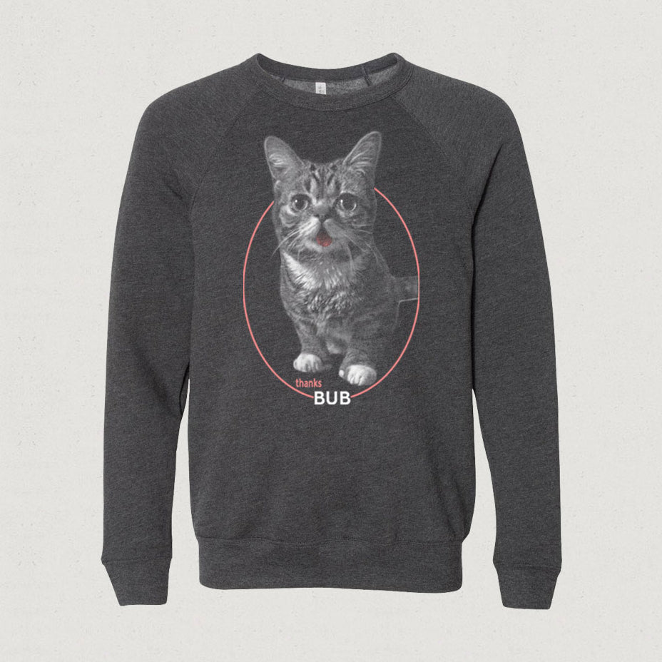 Sweatshirt (NEW!) - Thanks BUB - The CLASSIC Commemorative Sweatshirt