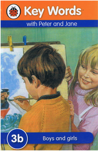 Ladybird-Key Words With Peter and Jane: Boys and Girls (3b) (Kulit Tebal)-9781409301189-BukuDBP.com
