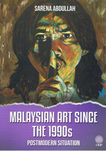 Load image into Gallery viewer, Dewan Bahasa dan Pustaka-Malaysian Art Since The 1990s-9789834915292-BukuDBP.com