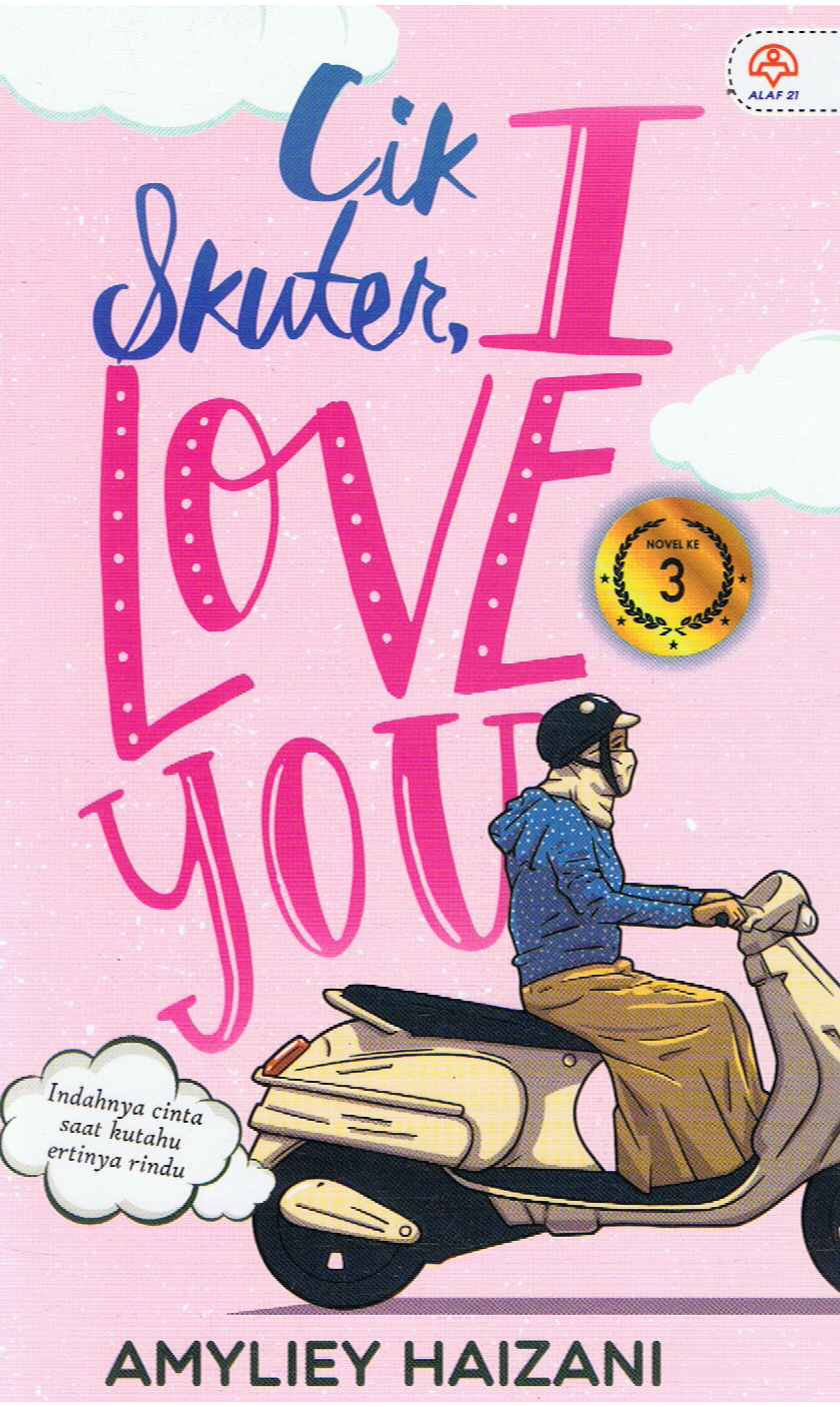 Alaf 21-Cik Skuter, I Love You-9789678608770-BukuDBP.com