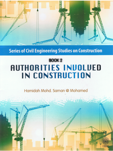 Dewan Bahasa dan Pustaka-Series Of Civil Engineering Studies On Construction Book 2: Authorities Involved In Construction-9789834615796-BukuDBP.com