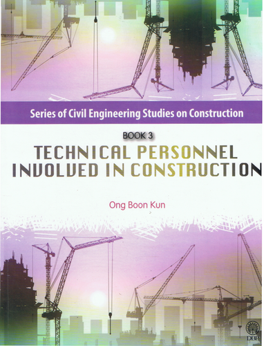 Series Of Civil Engineering Studies On Construction: Technical Personnel Involved In Construction Book 3