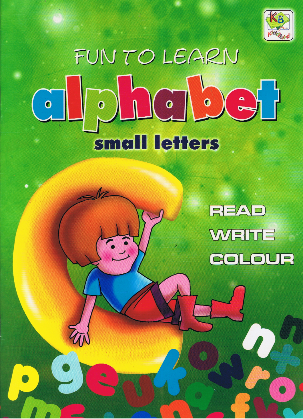Fun To Learn Alphabet Small Letters