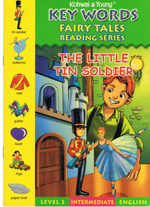 Key Words Fairy Tales Reading Series : The Little Tin Soldier Level 2