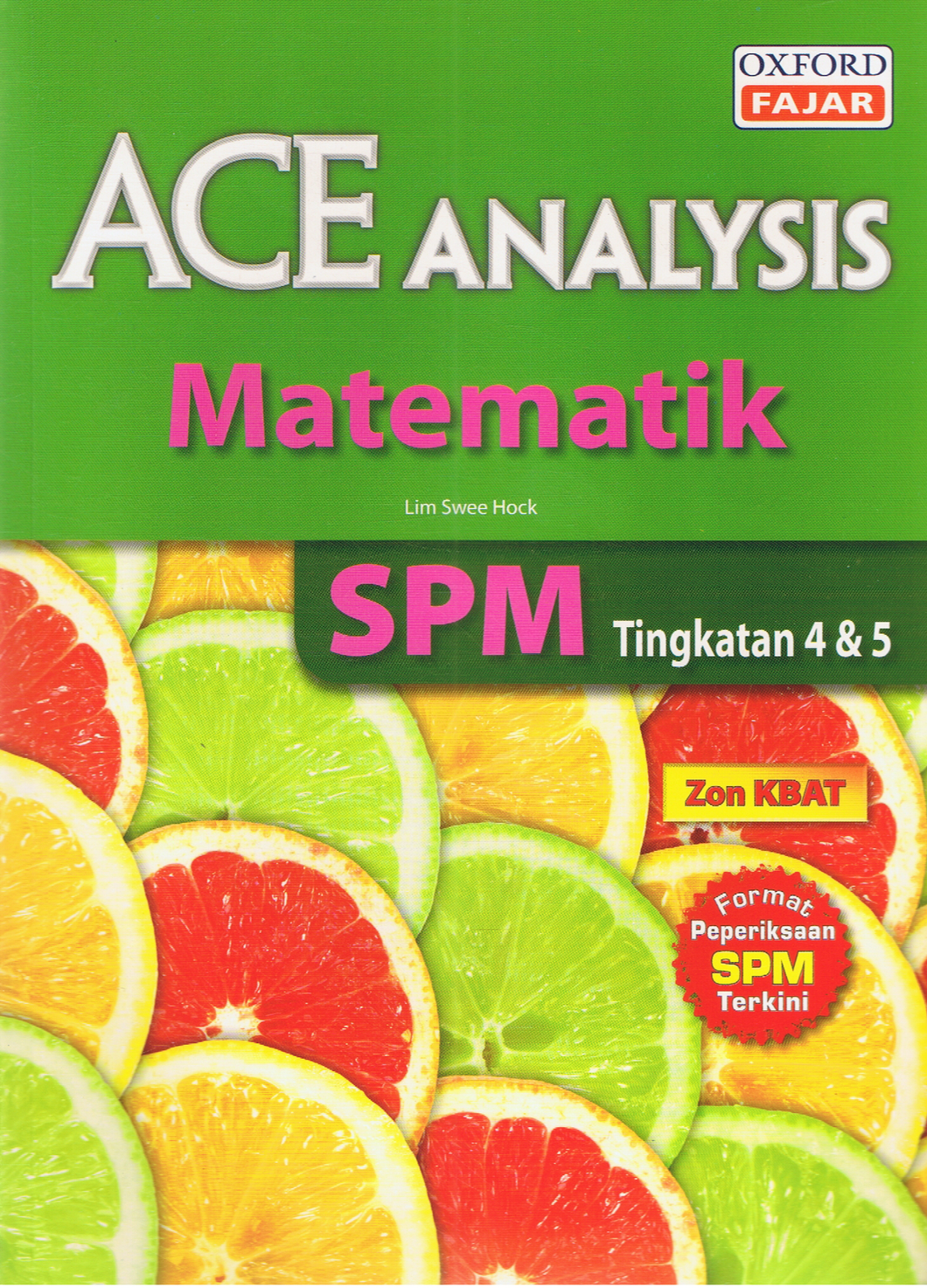 Ace Analysis: Matematik Tingkatan 4,5