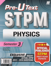 Load image into Gallery viewer, Pre-U Text STPM: Physics Semester 3