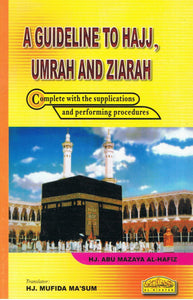 Al-Hidayah-A Guideline To Hajj, Umrah And Ziarah-9789830994987-BukuDBP.com