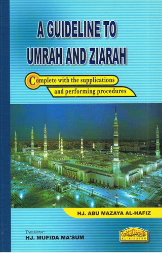 Al-Hidayah-A Guideline To Umrah And Ziarah-9789830994994-BukuDBP.com