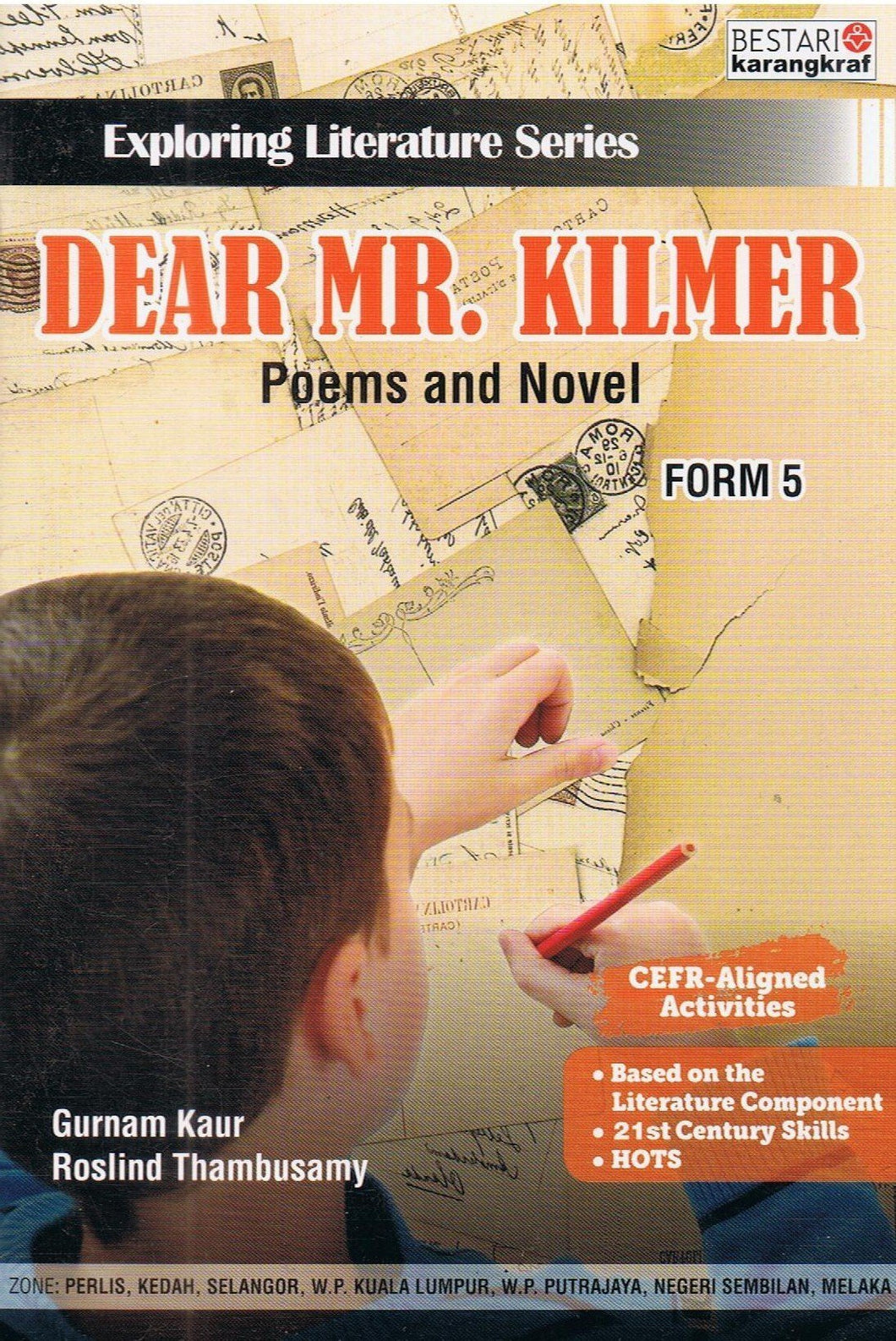 Bestari Karangkraf-Exploring Literature Series: Dear Mr. Kilmer Poems And Novel-9789674741853-BukuDBP.com