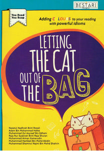Bestari Karangkraf-Letting The Cat Out Of The Bag-9789672003403-BukuDBP.com