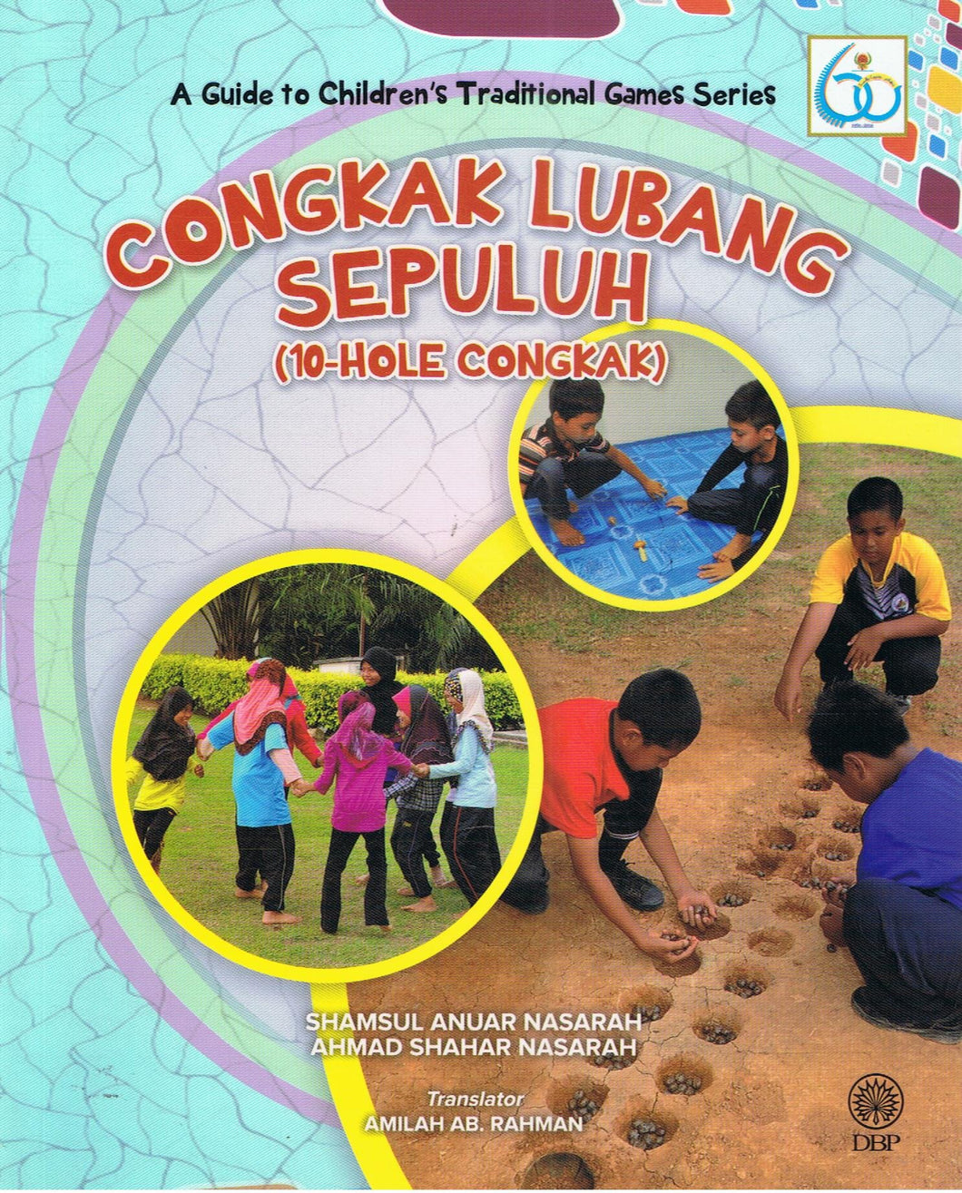 Dewan Bahasa dan Pustaka-A Guide To Children's Traditional Games Series: 10-Hole Congkak-9789834902544-BukuDBP.com
