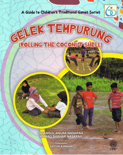 Dewan Bahasa dan Pustaka-A Guide To Children's Traditional Games Series: Rolling The Coconut Shell-9789834902537-BukuDBP.com