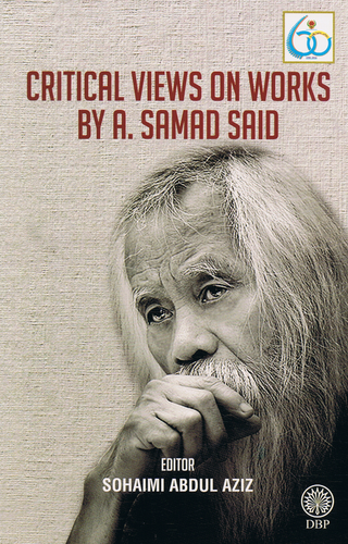 Dewan Bahasa dan Pustaka-Critical Views On Works By A.Samad Said-9789834905897-BukuDBP.com