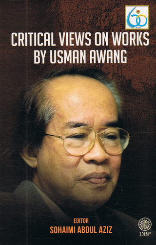Dewan Bahasa dan Pustaka-Critical Views On Works By Usman Awang-9789834616250-BukuDBP.com