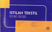 Load image into Gallery viewer, Dewan Bahasa dan Pustaka-Istilah Tekstil-9789836236159-BukuDBP.com