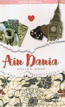 Load image into Gallery viewer, Dewan Bahasa dan Pustaka-Novel Remaja: Ain Dania-9789834915179-BukuDBP.com