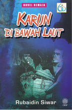 Load image into Gallery viewer, Dewan Bahasa dan Pustaka-Novel Remaja: Karun Di Bawah Laut-9789834912673-BukuDBP.com